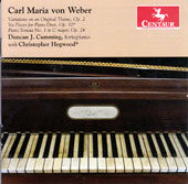Weber: Variations on an Original Theme, Op. 2; Six Pieces for Piano Duet; Sonata No. 1, Op. 24 / Duncan J. Cumming, fortepiano, with Christopher Hogwood