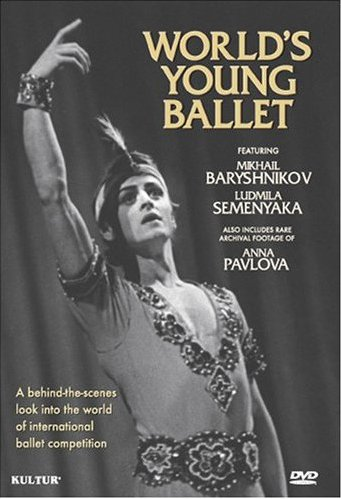 World's Young Ballet / Bolshoi Theater Competition of Ballet featuring Mikhail Baryshnikov [DVD]