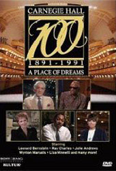 Carnegie Hall At 100: A Place Of Dreams / Bernstein, Ray Charles, Julie Andrews [DVD]