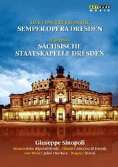 Live concert from the Semper Opera Dresden - 450 Years: Strauss: Alpine Symphony, plus works by Vivaldi, Weber, Wagner / Dresden Staatskapelle, Sinopoli [DVD]