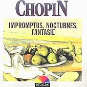 Chopin, Frederic: 4 Impromp./4 Nocturn./Fantasy