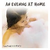 Various Artists: Impressions Series: An Evening at Home
