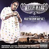 Messy Marv: What You Know Bout Me? [PA]