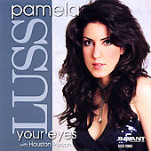 Pamela Luss: Your Eyes
