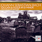 Bach: Toccata and Fugue in D Minor, etc / Bleicher