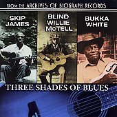 Bukka White: Three Shades Of Blues (Collectables)