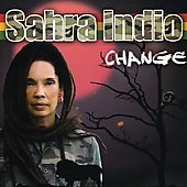 Sahra Indio: Change *