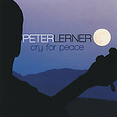 Peter Lerner (Jazz): Cry for Peace *