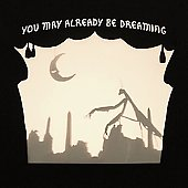 Neva Dinova: You May Already Be Dreaming [Digipak] *