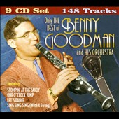 Benny Goodman/Benny Goodman & His Orchestra: Only the Best of Benny Goodman and His Orchestra [Box]