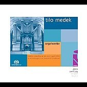 Tilo Medek: Organ Works / Martin Schmeding