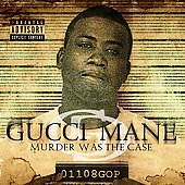 Gucci Mane: Murder Was the Case [PA]