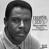 Freddie Scott: Mr. Heartache: The Best of the Columbia Recordings Plus! *