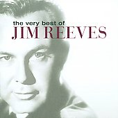 Jim Reeves: The Very Best of Jim Reeves [Sony 2009]