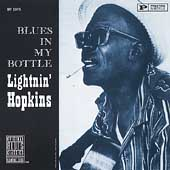 Lightnin' Hopkins: Blues in My Bottle