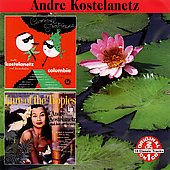 Andr&#233; Kostelanetz: Carnival Tropicana / Lure of the Tropics