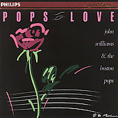 John Williams (Film Composer)/Boston Pops Orchestra: Pops in Love