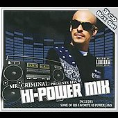 Mr. Criminal: Mr. Criminal Presents Hi-Power Mix [Box] [PA]