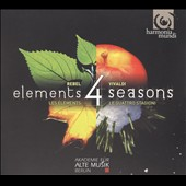 Vivaldi: Four Seasons; Rebel: Les Elements