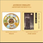 Anthony Phillips: Private Parts And Pieces 5 & 6