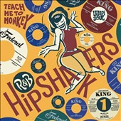 Various Artists: R&B Hipshakers, Vol. 1: Teach Me to Monkey