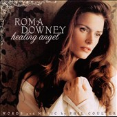 Roma Downey: Healing Angel
