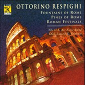 Respighi: Fountains of Rome; Pines of Rome