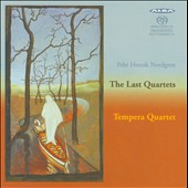 Pehr Henrik Nordgren: The Last Quartets