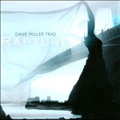 David Miller Trio: Rapture