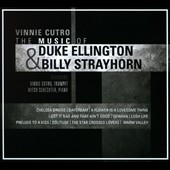 Vinnie Cutro: The Music of Duke Ellington & Billy Strayhorn [Digipak]