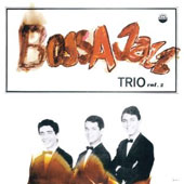 Bossa Jazz Trio: Bossa Jazz Trio, Vol. 2 *