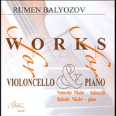 Rumen Balyozov: Works for Violoncello & Piano