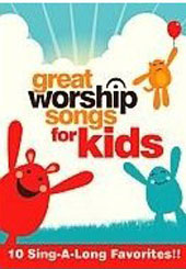 Great Worship Songs Kids Praise Band: Great Worship Songs for Kids [DVD]