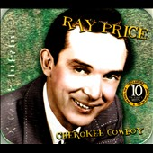 Ray Price: Cherokee Cowboy [American Legends]