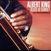 Albert King: Blues at Sunset