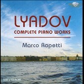 Lyadov: Complete Piano Music / Marco Rapetti, piano