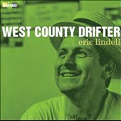 Eric Lindell: West County Drifter
