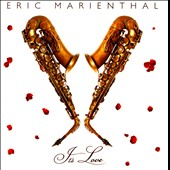 Eric Marienthal: It's Love *