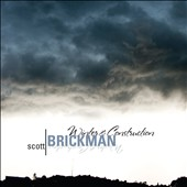 Scott Brickman: Winter & Construction; 3 Piano Sonatas - May, Gould, Schneider-Gould / Duo 46