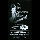 Mac Wiseman: The Mac Wiseman Story [Box]