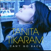 Tanita Tikaram: Can't Go Back
