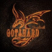 Gotthard: Firebirth
