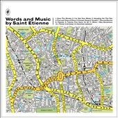 Saint Etienne: Words and Music by Saint Etienne [Deluxe Edition] [Digipak]