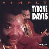 Tyrone Davis: Simply