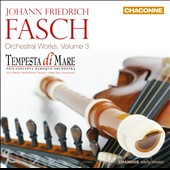 Johann Friedrich Fasch: Orchestral Works, Vol. 3 