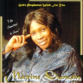 Maxine Duncan: God's Prophetess Work For You