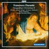 Francesco Durante: Neapolitan Christmas, Vol. 2 / Michael Alexander Willens, Die Koelner Akademie