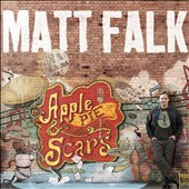 Matt Falk: Apple Pie & Scars [Digipak]