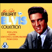 Elvis Presley: Brilliant Elvis Collection