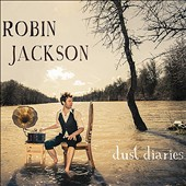 Robin Jackson: Dust Diaries